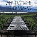 Wine Tasting in the Okanagan